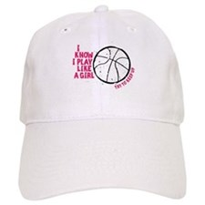 Play Basketball Like a Girl Baseball Cap