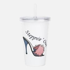 STEPPIN OUT Acrylic Double-wall Tumbler