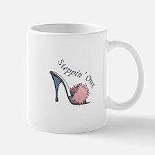 STEPPIN OUT Mugs