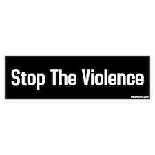 Stop the violence Bumper Bumper Sticker