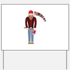 Timber! Yard Sign