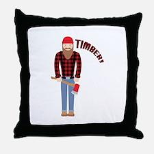 Timber! Throw Pillow