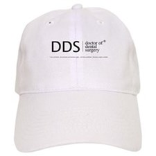 DDS, doctor of dental surgery Baseball Cap