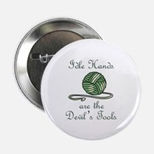 """IDLE HANDS 2.25"""" Button (10 pack)"""