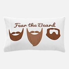 Fear The Beard Pillow Case