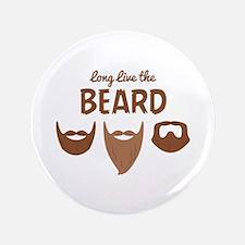 "Long Live The Beard 3.5"" Button"