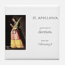 st. apollonia, patron saint of dentis Tile Coaster