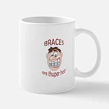 BRACES ARE HOT Mugs