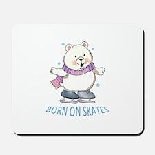 Born On Skates Mousepad