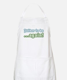 Father to be Again BBQ Apron