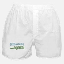 Father to be Again Boxer Shorts