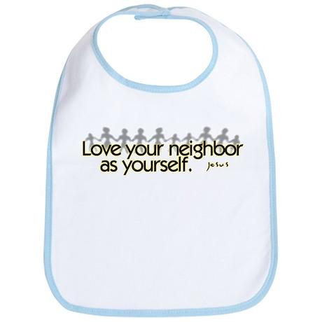 Love Your Neighbor Bib