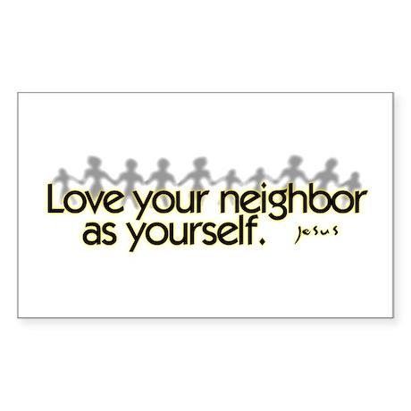 Love Your Neighbor Rectangle Sticker