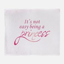 BEING A PRINCESS Throw Blanket