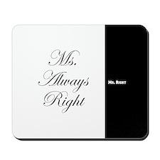 Mr Right Ms Always Right duvet 9 Mousepad