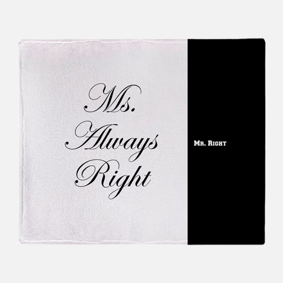Mr Right Ms Always Right duvet 9 Throw Blanket