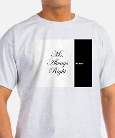 Mr Right Ms Always Right duvet 9 T-Shirt