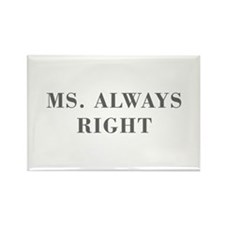 Ms Always Right-Bod gray Magnets