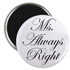 Ms Always Right-Edw black Magnets