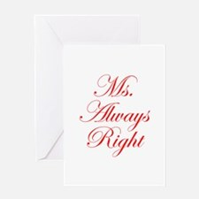 Ms Always Right-Edw red Greeting Cards