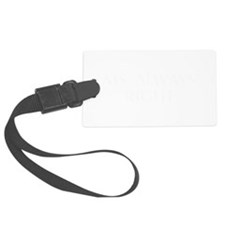 Ms Always Right-Opt white Luggage Tag
