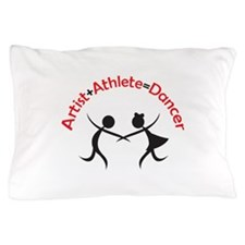 ARTIST ATHLETE DANCER Pillow Case