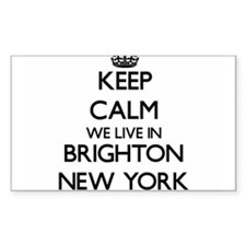 Keep calm we live in Brighton New York Decal