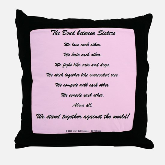 The Bond Between Sisters Throw Pillow