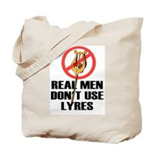 Real Men Don't Use Lyres Tote Bag