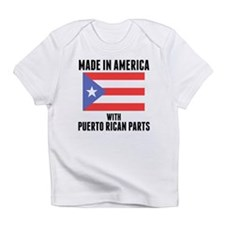 Made In America With Puerto Rican Parts Infant T-S
