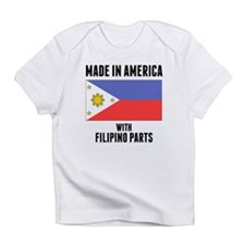 Made In America With Filipino Parts Infant T-Shirt