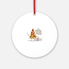 The Pizza Dude Round Ornament