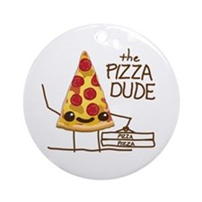 The Pizza Dude Ornament (Round)