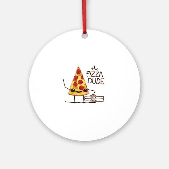 The Pizza Dude Ornament (Round)