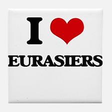 I love Eurasiers Tile Coaster