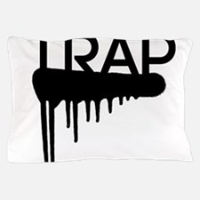 Trap Pillow Case