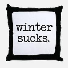 Winter Sucks Throw Pillow