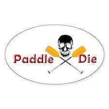 Paddle or Die.png Decal