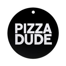 Pizza Dude Ornament (Round)
