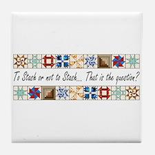 To Stash? Tile Coaster