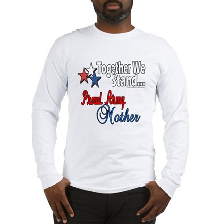 Proud Army Mommy Long Sleeve T-Shirt