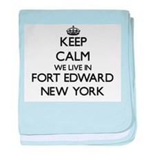 Keep calm we live in Fort Edward New baby blanket