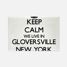 Keep calm we live in Gloversville New York Magnets