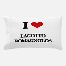 I love Lagotto Romagnolos Pillow Case