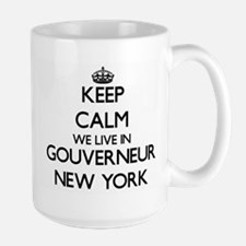 Keep calm we live in Gouverneur New York Mugs