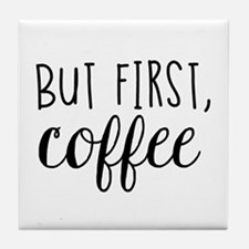 Coffee First Tile Coaster