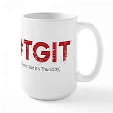 #TGIT Distressed Large Mug