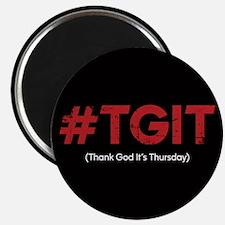 #TGIT Distressed Magnet
