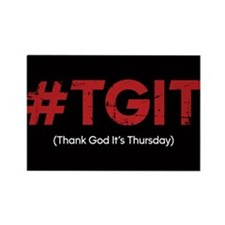 #TGIT Distressed Rectangle Magnet