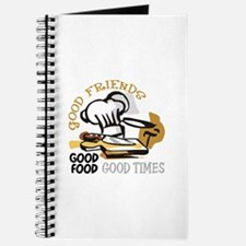 GOOD FRIENDS FOOD AND TIME Journal